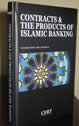 Contracts and The Products of Islamic Banking